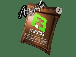 亲笔签名胶囊   Flipsid3 Tactics   2015年克卢日-纳波卡锦标赛