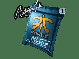 亲笔签名胶囊 | Fnatic | 2016年 MLG 哥伦布锦标赛